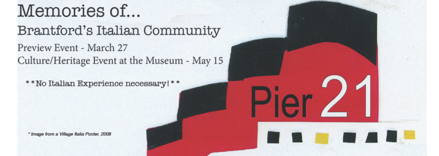 Memories of Brantford's Italian Community black, grey and red poster.